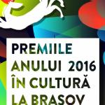 Gala Premiilor Anului 2016 în Cultură, la Braşov