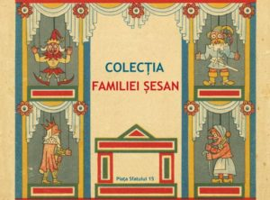 O poveste cu marionete. Colecția familiei Șesan