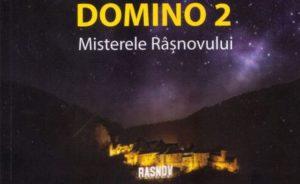 """""""Domino 2. Misterele Râşnovului"""""""