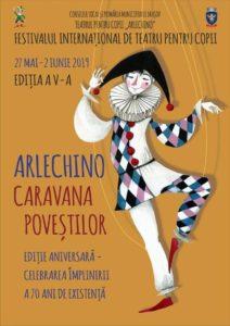"""Începe Festivalului Internaţional de Teatru pentru Copii """"Arlechino Caravana Poveştilor"""""""