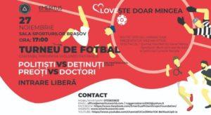 Fotbal caritabil între deținuți, preoți, medici și polițiști, la Brașov