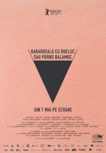 """Centrul Cultural Reduta prezintă lungmetrajul """"Babardeală cu bucluc sau porno balamuc"""" regizat de Radu Jude, 20 mai, ora 20.00"""