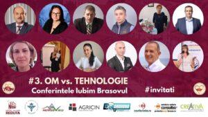 Mâine Conferinta OM vs Tehnologie cu numărul #3, organizată de Grupul Iubim Brașovul